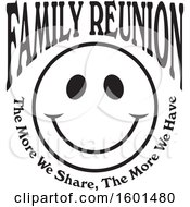 Poster, Art Print Of Black And White Family Reunion Happy Face With The More We Share The More We Have Text
