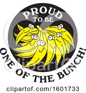 Clipart Of A Proud To Be One Of The Bunch Design With Bananas Royalty Free Vector Illustration