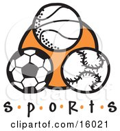 Basketball Soccer Ball And Baseball Clipart Illustration by Andy Nortnik