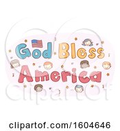 Clipart Of A Sketched God Bless American Design With Music Notes Stars And Faces Of Children Royalty Free Vector Illustration