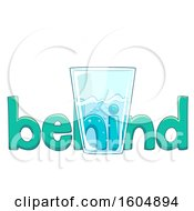 Clipart Of The Word Behind Behind A Clear Glass With Water Royalty Free Vector Illustration
