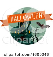 Clipart Of A Halloween Banner Over A Haunted Castle And Bat Royalty Free Vector Illustration