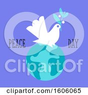Dove With Peace Day Text On A Globe