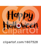 Clipart Of A Happy Halloween Greeting With An Eyeball On Orange Royalty Free Vector Illustration