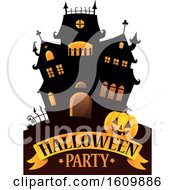 Clipart Of A Haunted House With A Jackolantern Pumpkin Over Halloween Party Text Royalty Free Vector Illustration