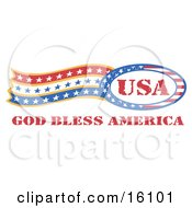 Circle Of Stars And Stripes Around The Usa Made In The United States With Trailing Stars And Text Reading God Bless America Clipart Illustration