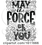 Clipart Of A May The Force Be With You Design Royalty Free Vector Illustration