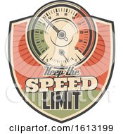 Clipart Of A Retro Styled Keep The Speed Limit Automotive Design Royalty Free Vector Illustration