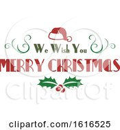 Clipart Of A We Wish You A Merry Christmas Greeting Royalty Free Vector Illustration