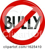 Poster, Art Print Of No To Bully Illustration