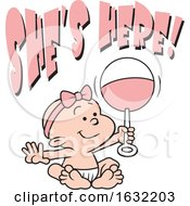 Poster, Art Print Of White Baby Girl Holding A Rattle With Shes Here Text