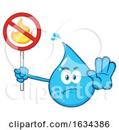 03/20/2019 - Water Drop Mascot Character Gesturing Stop And Holding A No Fires Sign