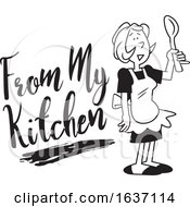 Cartoon Black And White Woman Wearing An Apron And Holding A Spoon By From My Kitchen Text