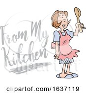 Cartoon White Woman Wearing An Apron And Holding A Spoon By From My Kitchen Text