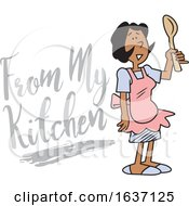 Cartoon Black Woman Wearing An Apron And Holding A Spoon By From My Kitchen Text