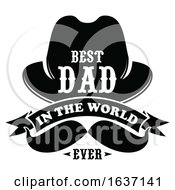 Black And White Best Dad In The World Ever Fathers Day Design