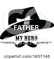 Black And White My Father My Hero Fathers Day Design by Vector Tradition SM