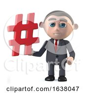 3d Funny Cartoon Businessman Character Holding A Hash Tag Symbol On A White Background by Steve Young