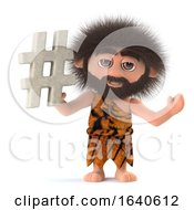 3d Funny Cartoon Crazy Caveman Character Holding A Hash Tag Symbol by Steve Young