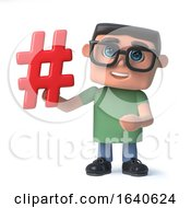 3d Funny Cartoon Computer Nerd Student Character Has A Hash Tag Symbol by Steve Young