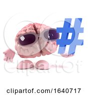 3d Funny Cartoon Human Brain Character Holds A Hash Tag Symbol