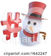 3d Snowman In Top Hat Holding A Hash Tag Symbol