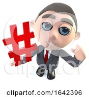 3d Businessman Character Holding A Hash Tag Hashtag Symbol