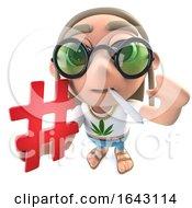 Poster, Art Print Of 3d Funny Cartoon Hippy Stoner Character Holding A Hash Tag Symbol