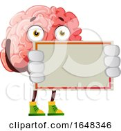 Brain Character Mascot Holding A Blank Sign