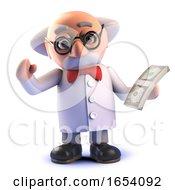 Crazy Mad Scientist Professor Holding A Wad Of US Dollar Bills