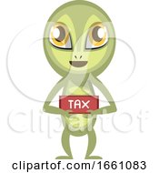 Alien With Tax Sign