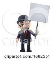 3d Bowler Hatted British Businessman Holding A Placard