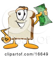 Clipart Picture Of A Slice Of White Bread Food Mascot Cartoon Character Waving A Banknote