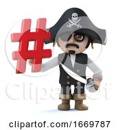 3d Funny Cartoon Pirate Captain Character Holding A Hash Tag Internet Symbol