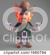 3d Cartoon Scottish Man In Kilt Wearing A Cowboy Hat And Pointing Two Pistols 3d Illustration