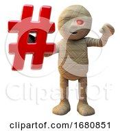 Poster, Art Print Of 3d Cartoon Egyptian Mummy Monster Holding A Hashtag Social Media Internet Symbol 3d Illustration
