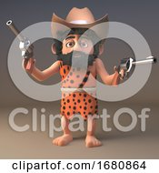 Poster, Art Print Of 3d Cartoon Prehistoric Caveman Character Dressed As A Cowboy With Stetson Hat And Pistols 3d Illustration