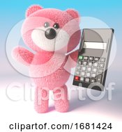 Poster, Art Print Of Cute Cartoon 3d Fluffy Pink Teddy Bear Soft Toy Holding A Digital Calculator 3d Illustration