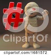 Poster, Art Print Of Cartoon 3d Egyptian Mummy Monster Holding A Social Media Hashtag Symbol 3d Illustration