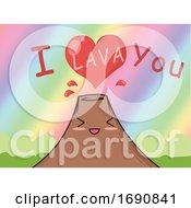 Poster, Art Print Of I Lava You Volcano