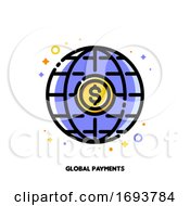 Icon Of Global Payment System With Dollar And Globe For Transfer Money All Over The World Concept Flat Filled Outline Style Pixel Perfect 64x64 Editable Stroke