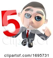 Funny Cartoon 3d Businessman Character Holding A Number Five