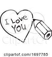 Poster, Art Print Of Black And White Pencil Drawing A Heart Around I Love You Text