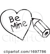 Poster, Art Print Of Black And White Pencil Drawing A Heart Around Be Mine Text