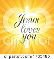 Poster, Art Print Of Jesus Loves You Background With Cross On Starburst Design