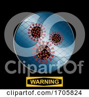 Contained Virus With Net And Warning Sign