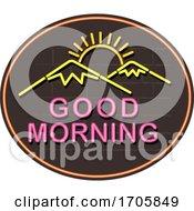 04/02/2020 - Good Morning Neon Sign