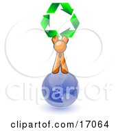 Orange Man Standing On Top Of The Blue Planet Earth And Holding Up Three Green Arrows Forming A Triangle And Moving In A Clockwise Motion Symbolizing Renewable Energy And Recycling Clipart Illustration