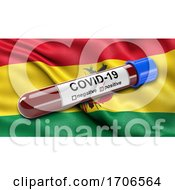 Flag Of Bolivia Waving In The Wind With A Positive Covid 19 Blood Test Tube