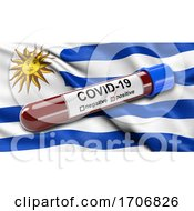 Flag Of Uruguay Waving In The Wind With A Positive Covid 19 Blood Test Tube